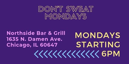 The Mocha Caffe Presents: Don't Sweat Mondays with your DJ WosoloW