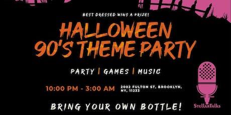 StellarTalks Halloween 90's Theme Party  tickets