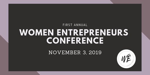 First Annual Women Entrepreneurs Conference