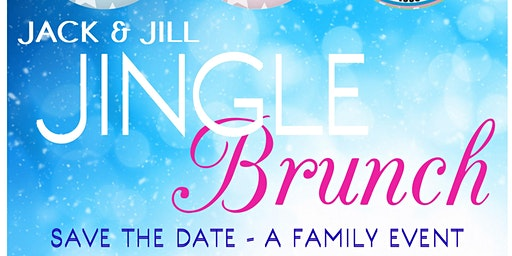 Jack & Jill Jingle Brunch: A  Family Event