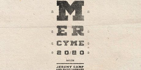 MercyMe and Jeremy Camp tickets