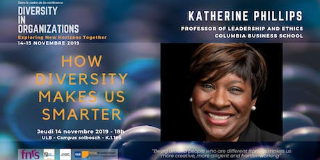How Diversity Makes Us Smarter -Conference by Katherine Phillips tickets