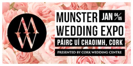 Munster Wedding Expo Jan 2020 tickets