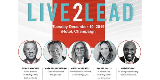 Live2Lead Rebroadcast Dec 10, 2019 Champaign, IL