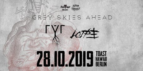 Grey Skies Ahead / rýr / Loipe tickets