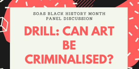 SOAS SU x Black History Month: Drill - Can Art be Criminalised? tickets
