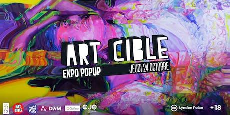 Expo Popup Art Cible : Octobre billets