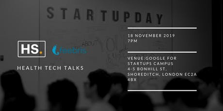 HS. Health-Tech Talks - Life In A Startup tickets