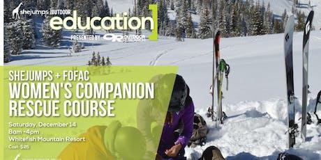 MT  SheJumps + FOFAC Women's Companion Rescue Course tickets