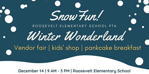 Roosevelt Elementary PTA presents Winter Wonderland Market and pancake breakfast