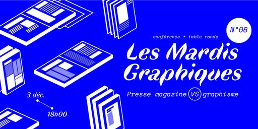 Mardi Graphique n°5 > graphisme et presse magazine