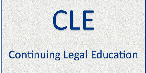 October 17th CLE: Welcome to the Practice of Law. Courtroom Basics.