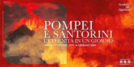 """""""Pompei e Santorini. L'eternità in un giorno"""". La mostra biglietti"""