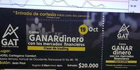 Evento Gratis Ganar Dinero en Mercados Financieros boletos