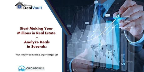 Start Making Your Millions in Real Estate – Analyze Deals in Seconds! tickets