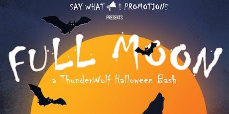 Full Moon - A ThunderWolves Halloween tickets