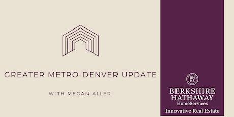Greater Metro-Denver Update tickets