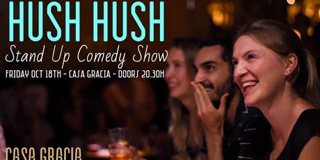 Hush Hush Comedy: Stand Up in English entradas
