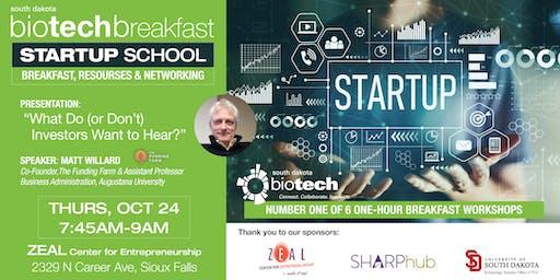 Biotech Breakfast Startup School