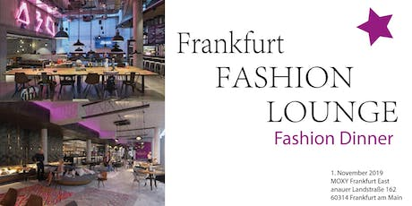 Frankfurt Fashion Lounge - Fashion Dinner Tickets