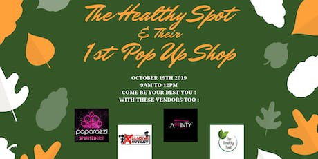 The Healthy Spot w/ POP UP Shop tickets