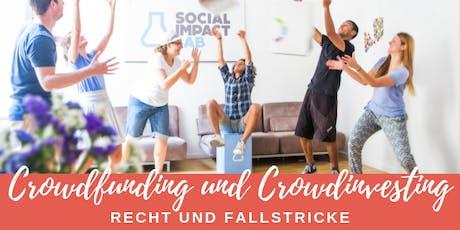 Recht und Fallstricke bei Crowdfunding und Crowdinvesting Tickets