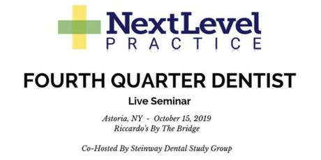 Fourth Quarter Dentist - Steinway Dental Study Group tickets