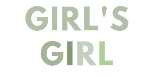Girl's Girl Launch Party
