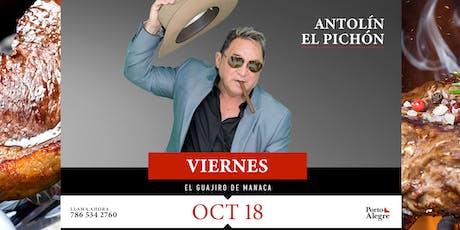 ESTE VIERNES 18 DE OCTUBRE ANTOLÍN EL PICHÓN tickets