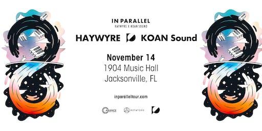 Alliance Presents: Haywyre & KOAN Sound - Jacksonville, FL