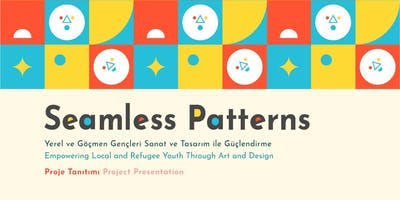 Seamless Patterns Tanışma ve Lansman