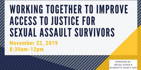 Working Together to Improve Access to Justice for Sexual Assault  Survivors tickets
