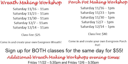 11/16 - Wreath and Porch Pot Workshops