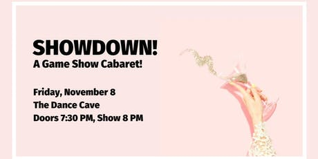Showdown: A Game Show Cabaret! tickets