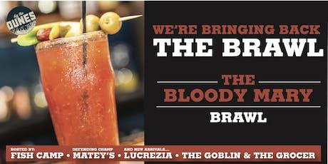 Bloody Mary Brawl - Round 2 tickets