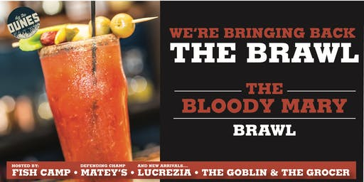 Bloody Mary Brawl - Round 2