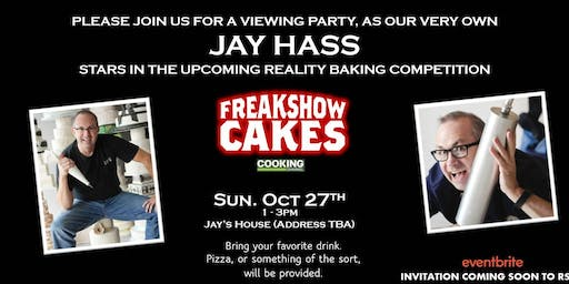 Freak Show Cakes Watch Party at the Hassienda