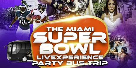 The Miami SUPER BOWL LIVexperience  Party Bus Trip tickets