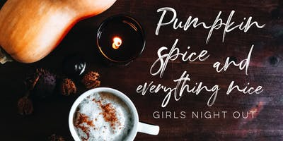 Pumpkin Spice + Everything Nice