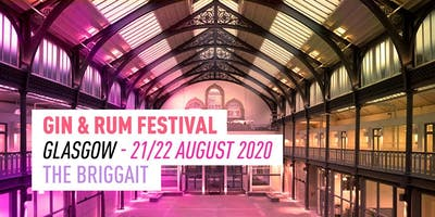 The Gin & Rum Festival - Glasgow - 2020