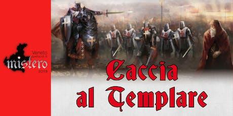 Caccia al Templare biglietti