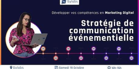 Développer vos compétences en Marketing Digital : Stratégie de communication événementielle billets