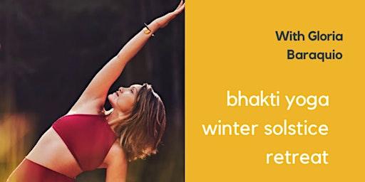 Bhakti Yoga Winter Solstice Retreat