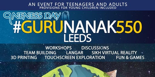 Guru Nanak 550 - Oneness Day - Saturday 2nd November 2019