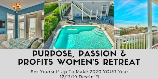 Purpose, Passion & Profits Women's Retreat