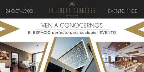 EVENTO PRESENTACIÓN HOTEL VALENCIA CONGRESS TURISMO MICE entradas