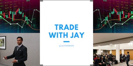 Trade With Jay tickets