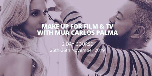 MAKE UP FOR FILM & TV WITH MUA CARLOS PALMA