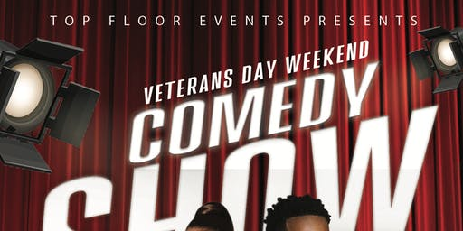 VETERAN'S DAY WEEKEND COMEDY SHOW