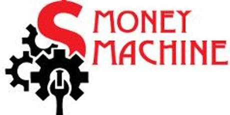 MONEY MACHINE 2.0 - Tactical Tools from StartUp-U tickets